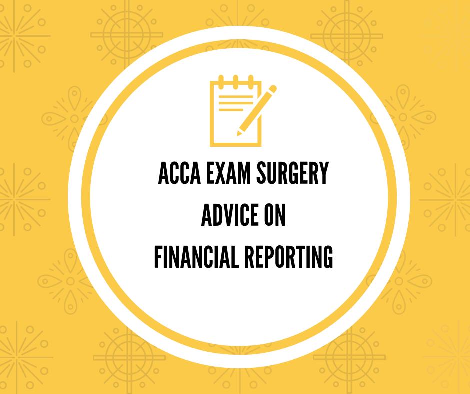 ACCA Exam Surgery Financial ReportingACCA Exam Surgery Financial